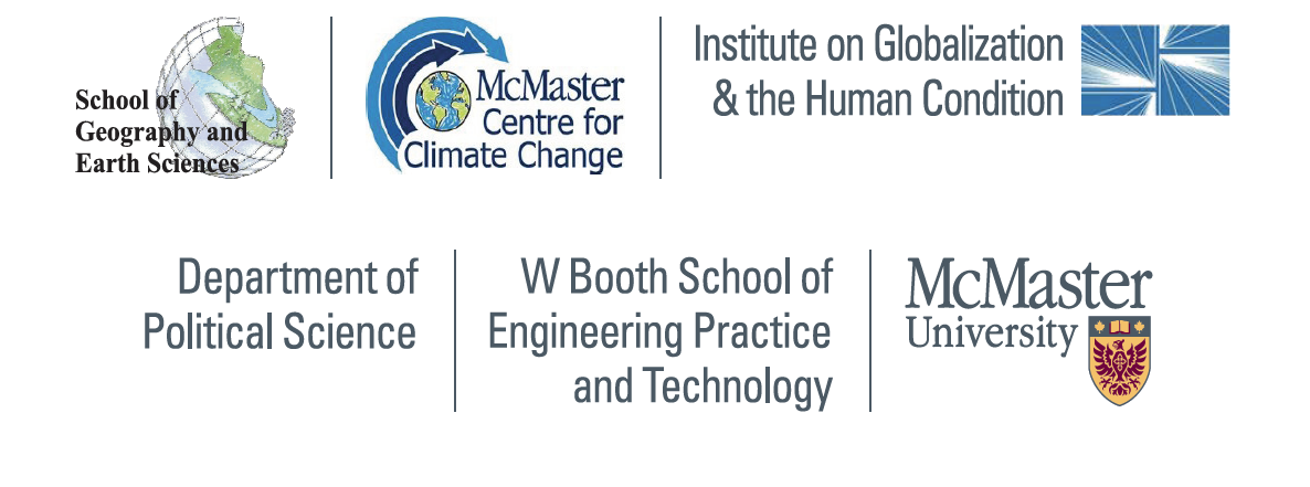 School of Geography and Earth Sciences, McMaster Centre for Climate Change, Institute on Globalization and the Human Condition, Department of Political Science, W Booth School of Engineering Practice and Technology, McMaster University.